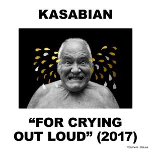 Kasabian的專輯For Crying Out Loud (Deluxe)