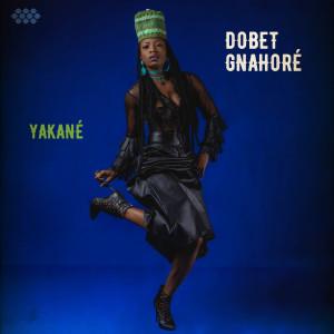 Album Yakané from Dobet Gnahoré