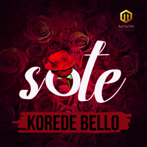 Listen to Sote song with lyrics from Korede Bello