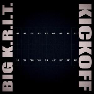 Album KICKOFF from Big K.R.I.T.