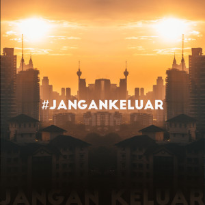 Album #jangankeluar from Hafiz Hamidun