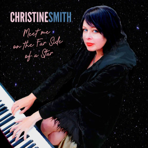 Album Meet Me on the Far Side of a Star from Christine Smith