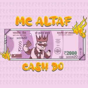 Album Cash Do from Mc Altaf