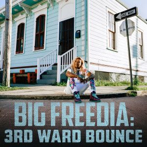 3rd Ward Bounce 2018 Big Freedia