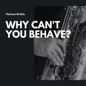 The Four Aces的專輯Why Can't You Behave?