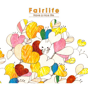 Fairlife的專輯Have A Nice Life