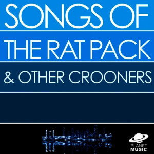 The Hit Co.的專輯Songs of the Rat Pack and Other Crooners