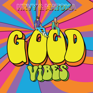 Matoma的專輯Good Vibes