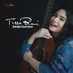 Bahagia Sama Kamu dari Tissa Biani