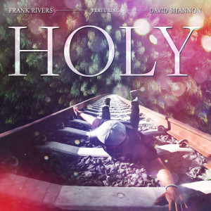 Album Holy from Frank Rivers