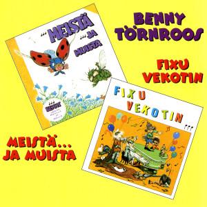 Meista..Ja Muista / Fixu Vekotin 1986 Benny Toernroos