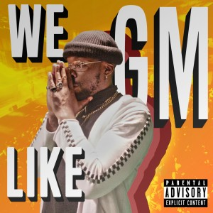 Album We Like from GM