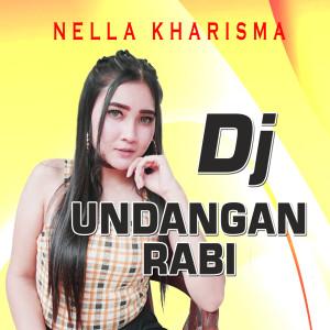 Download Lagu Nella Kharisma - DJ Undangan Rabi
