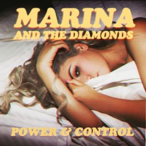 Listen to Power & Control (Eliphino Remix) song with lyrics from Marina And The Diamonds