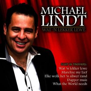 Album Wat 'n Lekker Lewe from Michael Lindt