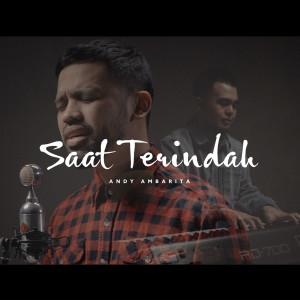 Dengarkan Saat Terindah lagu dari Andy Ambarita dengan lirik