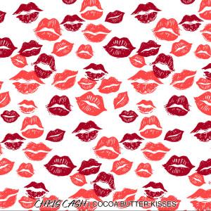 Album Cocoa Butter Kisses from Chris Cash