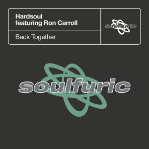 Album Back Together (feat. Ron Carroll) from Hardsoul
