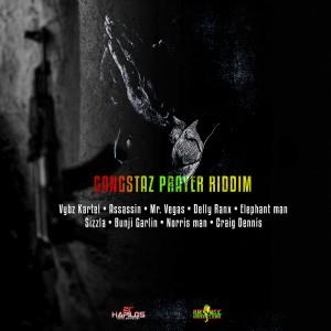 Album Gangstaz Prayer Riddim (Explicit) from Various Artists
