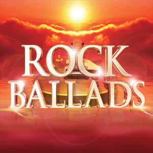 Album Rock Ballads (The Greatest Rock and Power Ballads of the 70s 80s 90s 00s) from Various Artists