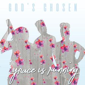Album Grace Is Running from God's Chosen