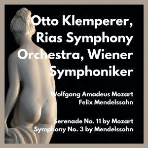 Otto Klemperer的專輯Serenade No. 11 by Mozart - Symphony No. 3 by Mendelssohn