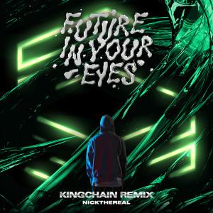 周湯豪的專輯FUTURE IN YOUR EYES (KING CHAIN Remix)