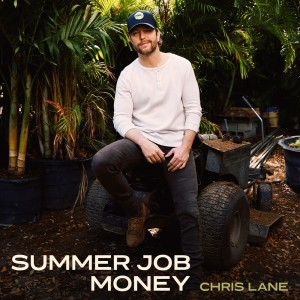 Chris Lane Band的專輯Summer Job Money ([copy 1])
