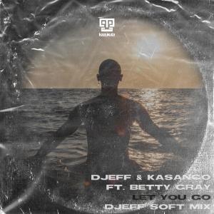 Album Let You Go (Djeff Soft Mix) from Djeff