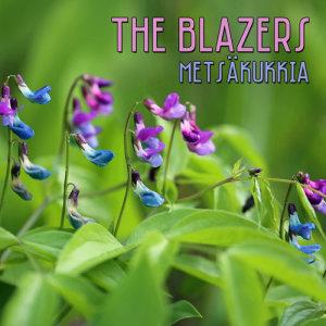 The Blazers的專輯Metsäkukkia