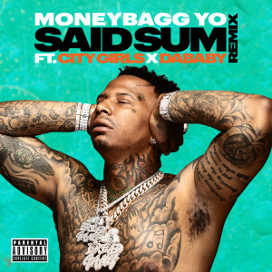 Listen to Said Sum song with lyrics from Moneybagg Yo