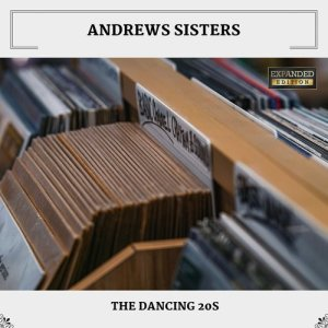 Album The Dancing 20s from Andrews Sisters