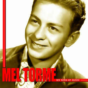 Mel Tormé的專輯My Kind of Music