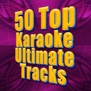 Album 50 Top Karaoke Ultimate Tracks from Future Hit Makers