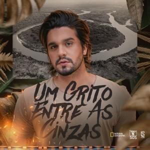 Album Um Grito Entre As Cinzas from Luan Santana