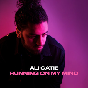Album Running On My Mind from Ali Gatie