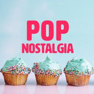 Pop Nostalgia 2018 Various Artists