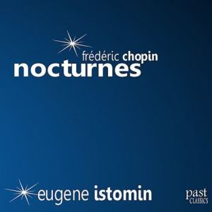 Album Chopin: Nocturnes from Eugene Istomin
