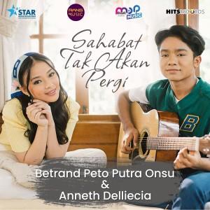Album Sahabat Tak Akan Pergi from Anneth Delliecia