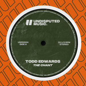 Album The Chant from Todd Edwards