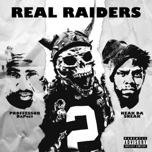 Album Real Raiders from Keak Da Sneak