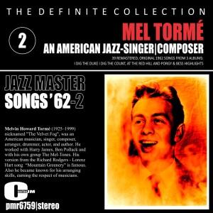 Album Mel Tormé; an American Jazz Singer and Composer - Songs '62, Volume 2 from Mel Tormé