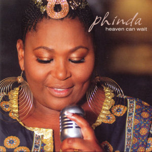 Album Heaven Can wait from Phinda