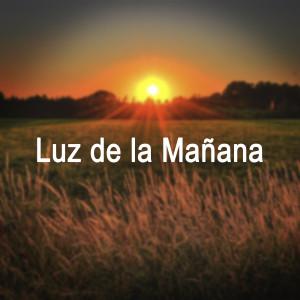 Relaxing Sounds的專輯Luz de la Mañana