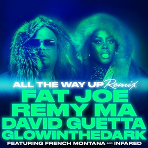 Fat Joe的專輯All The Way Up (Remix) (feat. French Montana & Infared) - Single