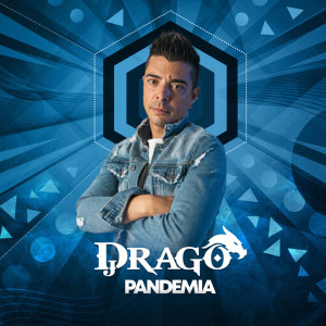 Album Pandemia from DJ Drago