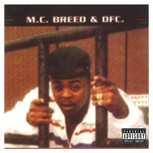 MC Breed & DFC (Explicit)