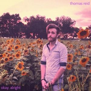 Album okay, alright from Thomas Reid