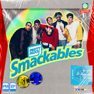 Album Smackables from PRETTYMUCH
