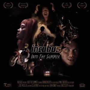 Into The Summer dari Incubus